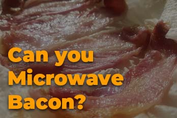Can you microwave bacon?