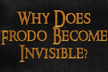 Why does Frodo become invisible?
