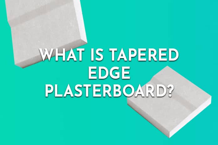 What is tapered edge plasterboard?