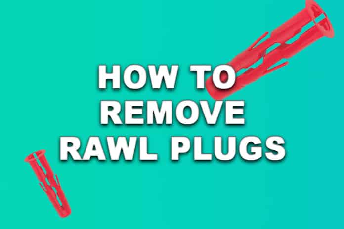 How to Remove Rawl Plugs