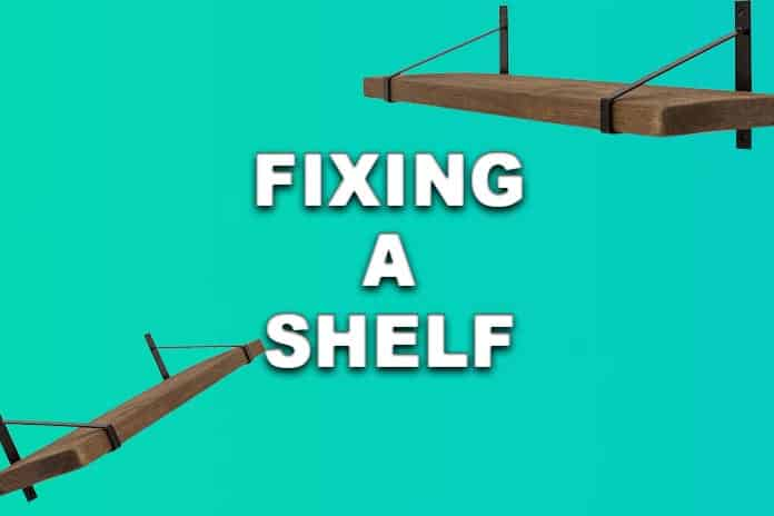 how do you fix a shelf that's coming out of the wall?