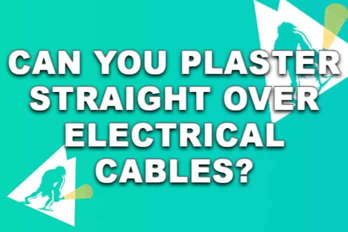 Plastering over electrical wires, Can you do it?