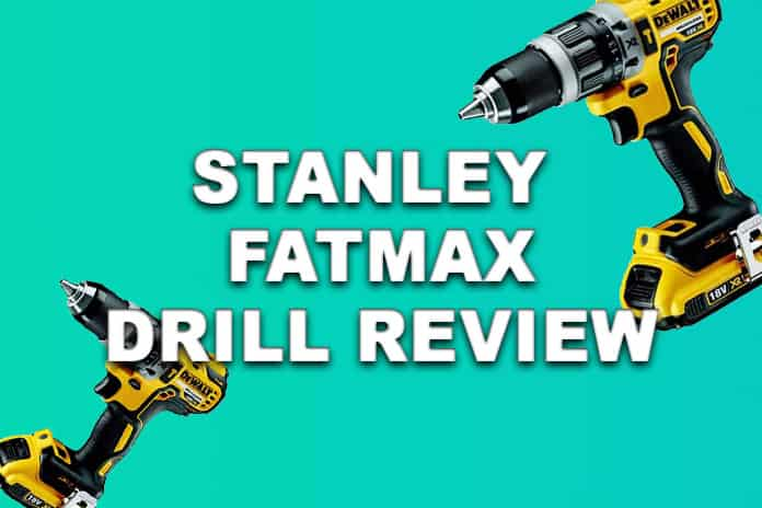 Stanley FATMAX Drill Review